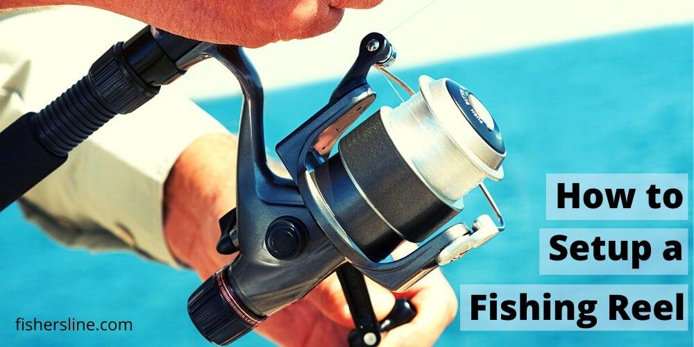 How to setup a fishing reel