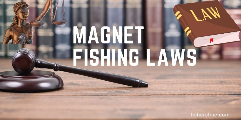 Magnet-Fishing-Laws